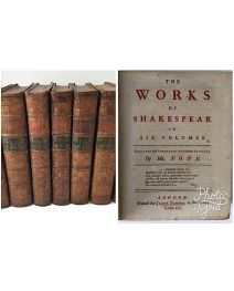 The Works of William Shakespear in Six Volumes. Collated and Corrected by the former Editions, By Mr. Pope.  + The Seventh Volume. (...) with a Preface By Dr. Sewell.